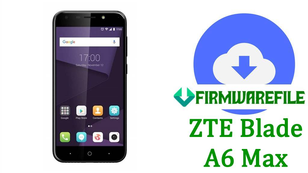ZTE Blade A6 Max Firmware Flash File Stock ROM